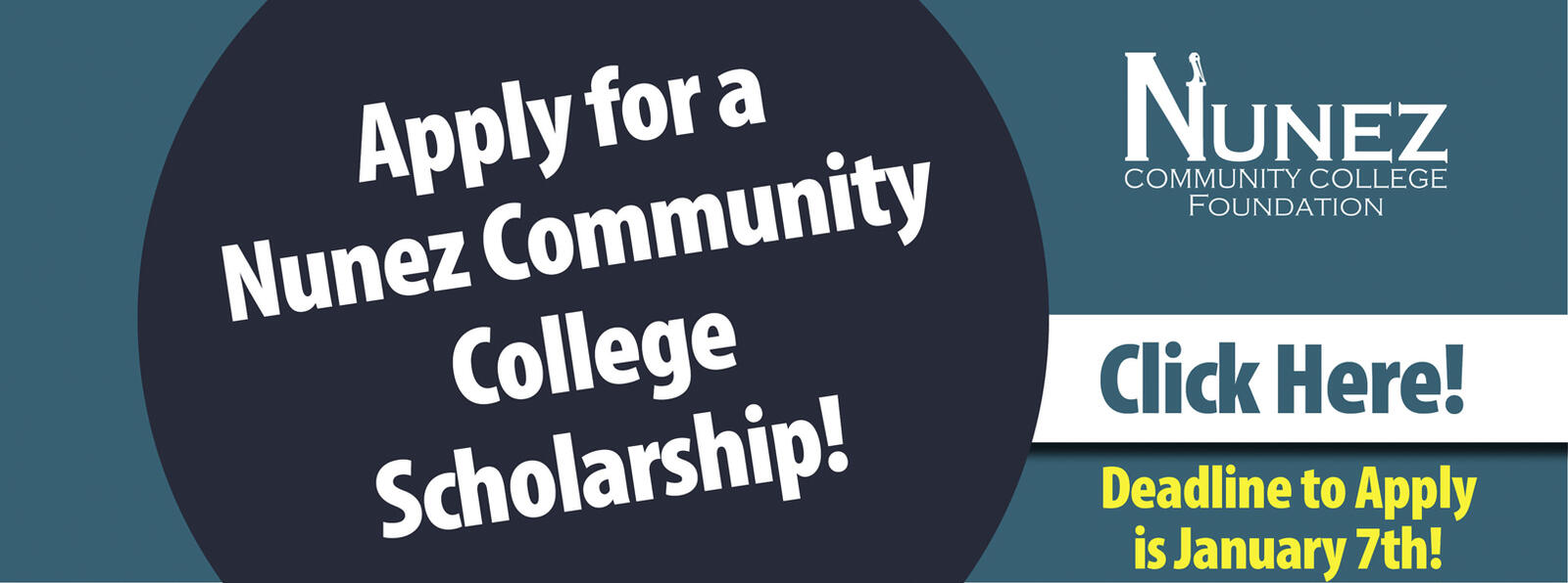 Click Here for Information on How to Apply for Scholarships at Nunez Community College
