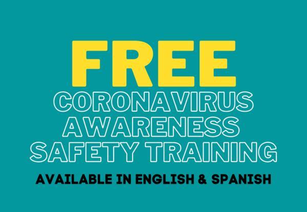 Free Coronavirus Awareness Safety Training - Available in English and Spanish