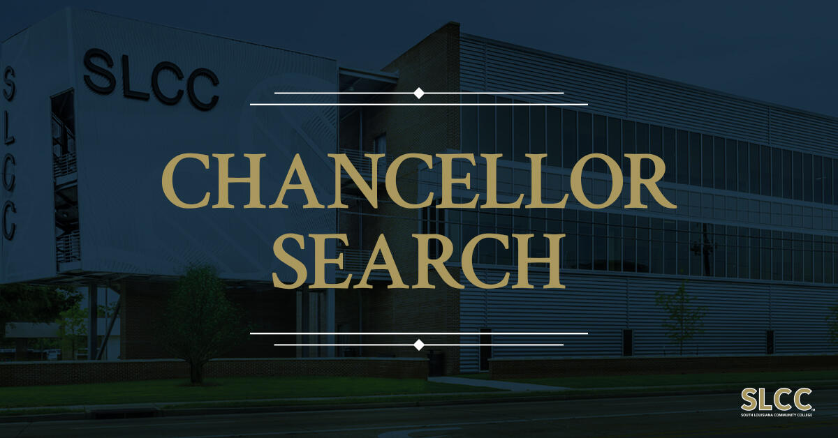 South Louisiana Community College search for a new Chancellor
