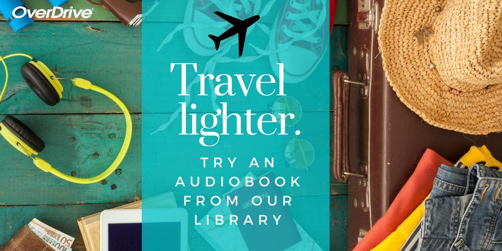 Travel Lighter: Try an eBook from our Library