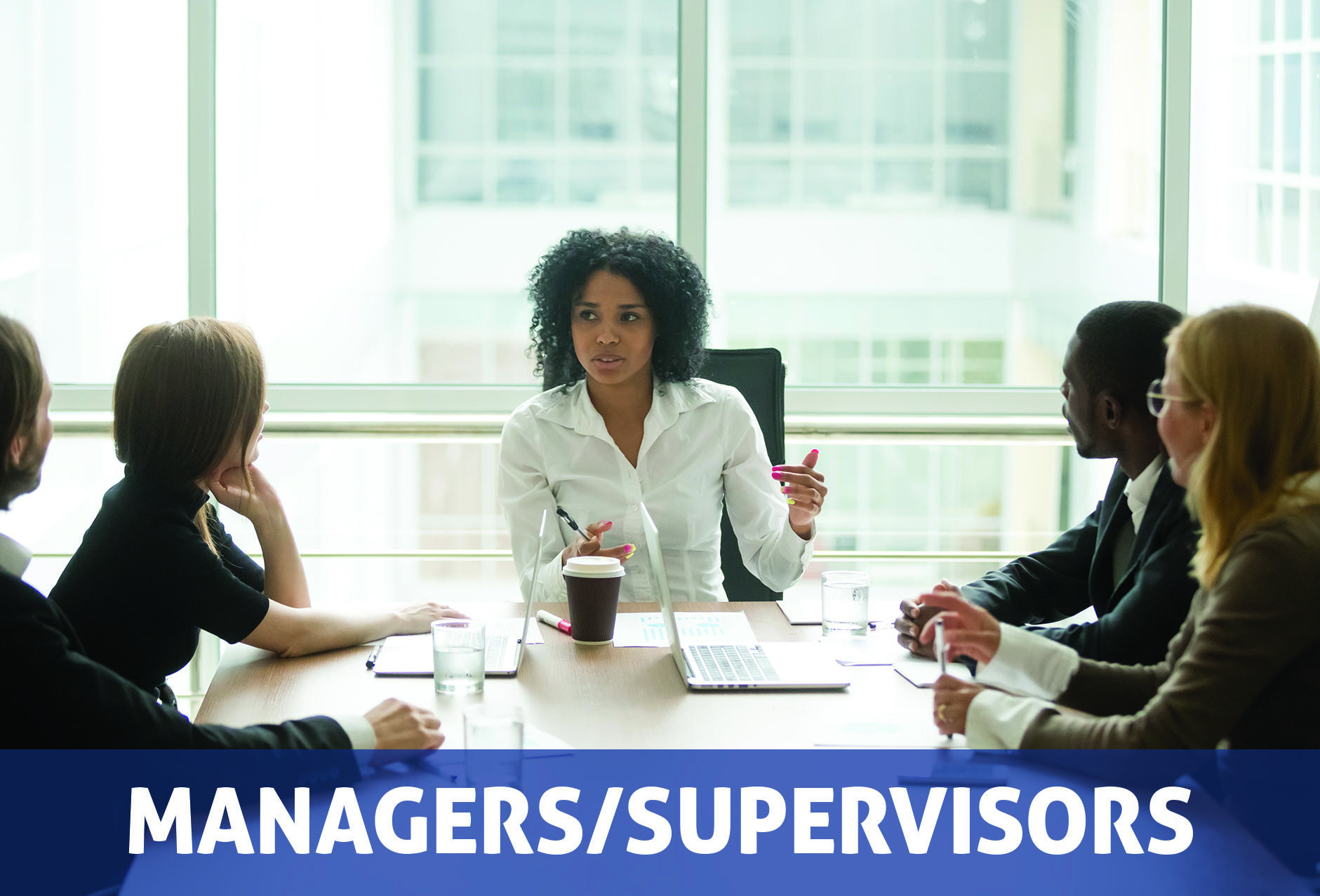 Managers/Supervisors