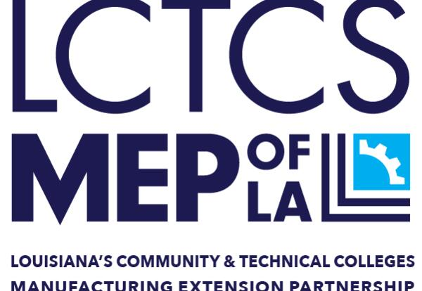 MEP OF LOUISIANA BUILDS ON THE STRENGTH OF LOUISIANA'S COMMUNITY AND TECHNICAL COLLEGES