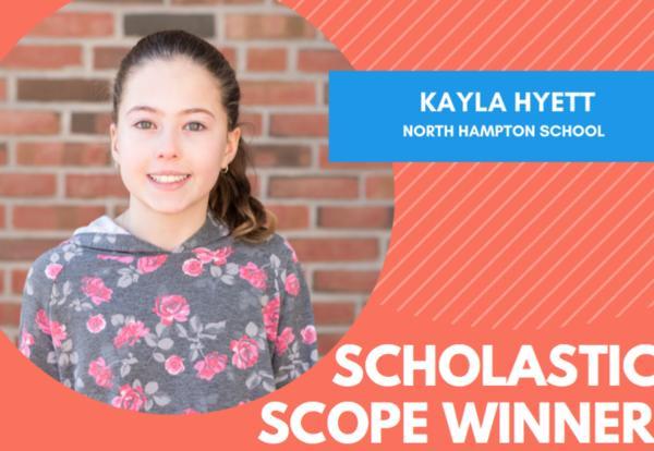 Scholastic Scope Winner- Kayla Hyett
