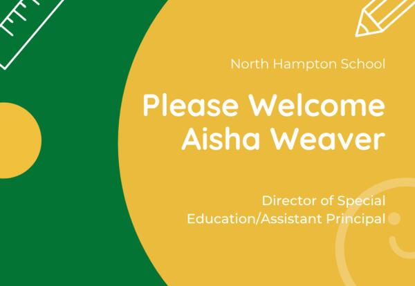 Welcome Aisha Weaver graphic