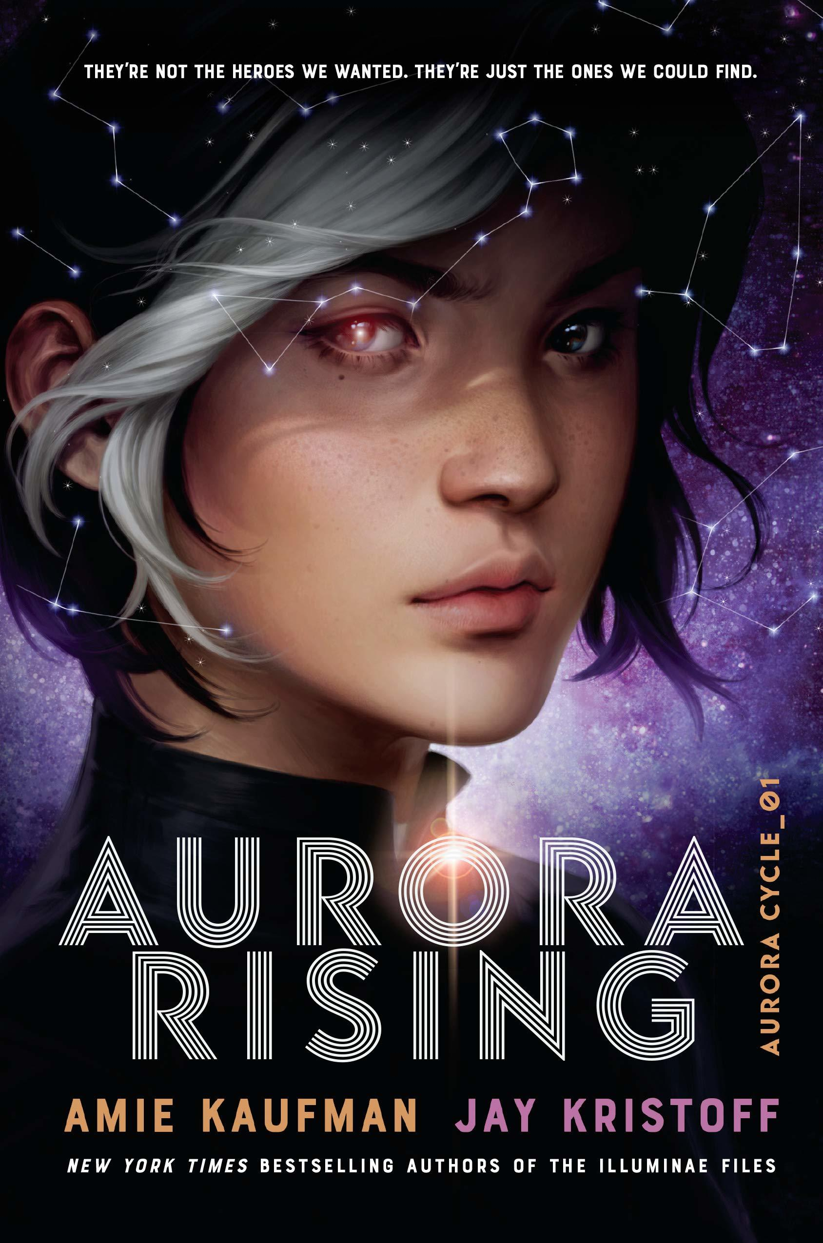 book cover image of Aurora Rising with close-up image of a girl's face with a shining eye and white streak in her black hair