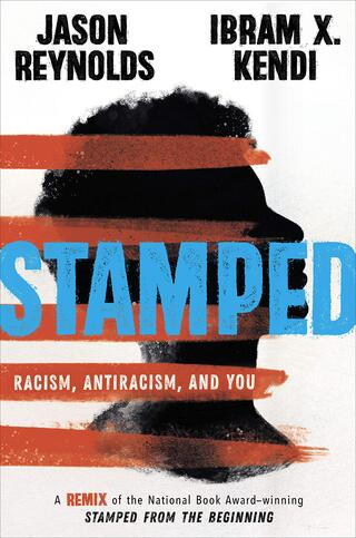 Book cover image of Stamped: Racism, Antiracism, and You