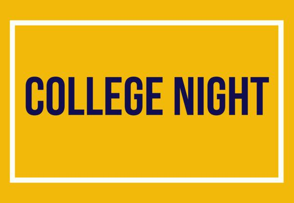 College Night - February 7th from 7 PM to 8:15 PM