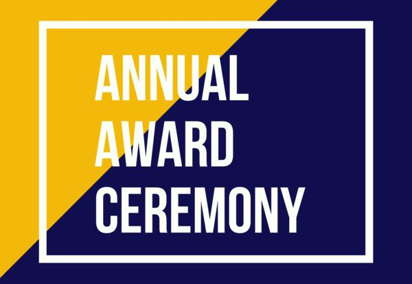 Annual Award Ceremony - May 13th at 7:00 PM