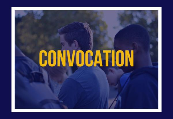 Convocation - August 11th, 6:00 PM