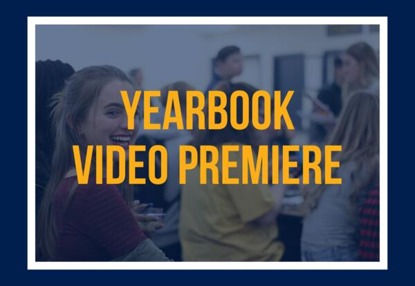 Yearbook Video Premiere: Monday, May 18 at 9 p.m.