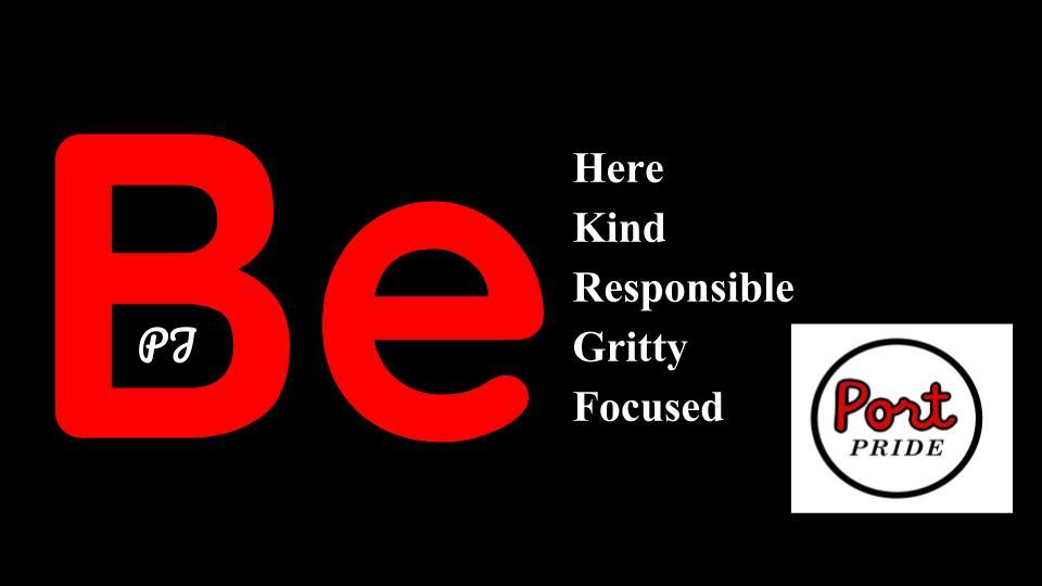 "Slogan that says ""Be Here, Kind, Responsible, Gritty, and Focused"""