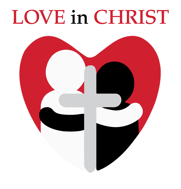 Love in Christ words above heart; in the middle is one black and one white figure hugging with a gray cross in between.