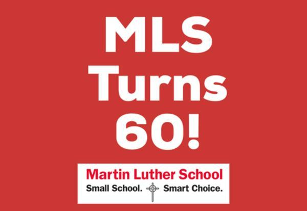 Martin Luther School Turns 60! Join in on the celebration!