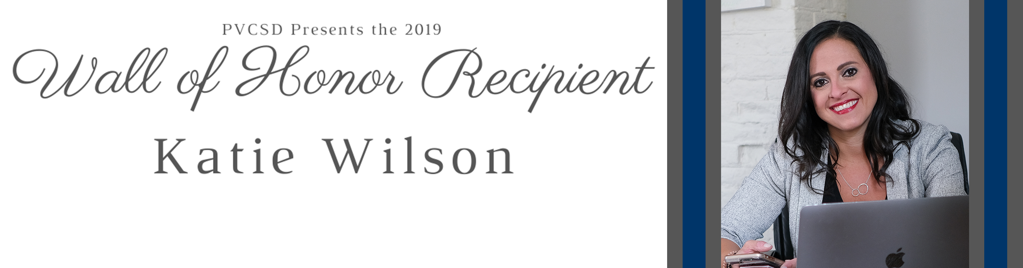 2019 Wall of Honor Recipient - Katie Wilson
