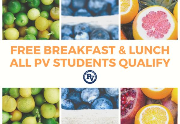 All PV School Breakfasts & Lunches are Now Free!