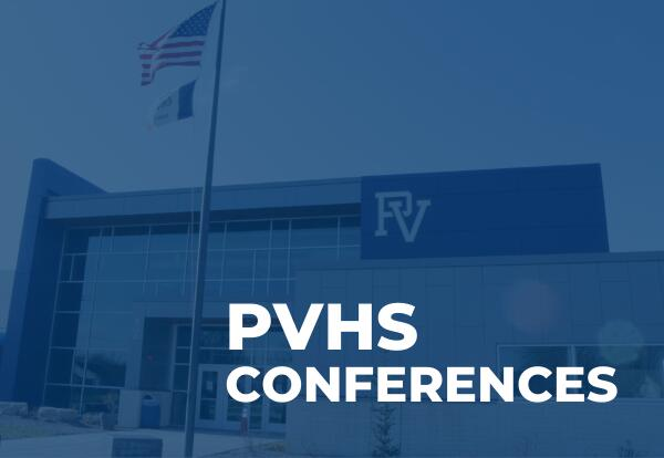 Schedule a Conference at PVHS