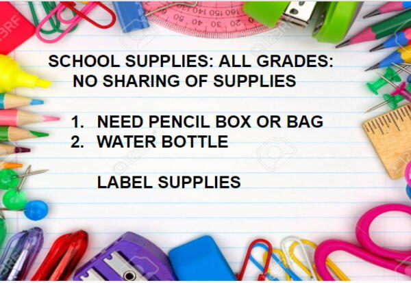 Students will not be sharing school supplies this year. They will need a pencil box or bag to store their pencils, erasers, scissors, glue and other small school supplies.