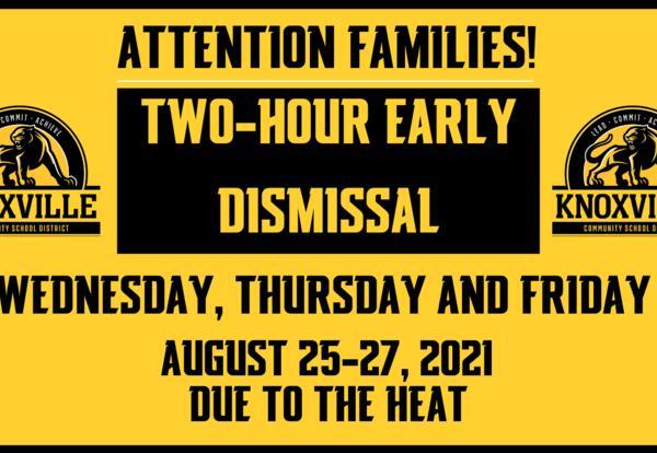 Early Dismissal Wednesday, Thursday & Friday
