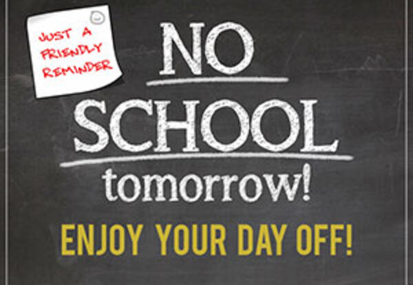 No school tomorrow, 2/25 (in-person or CDL). Staff work day only.