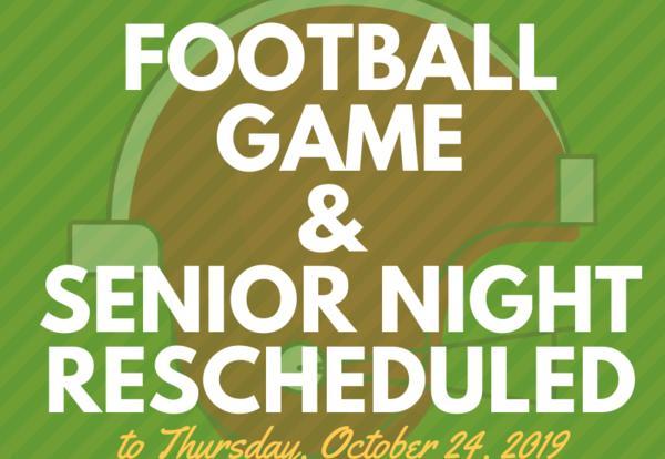 Football Game and Senior Night Rescheduled