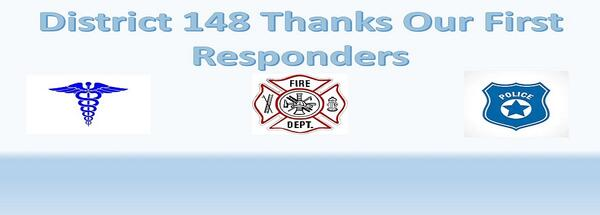 District 148 Thanks Our First Responders!