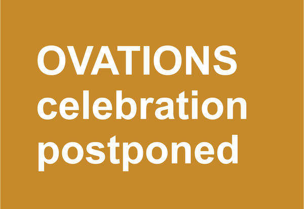 Ovations celebration postponed