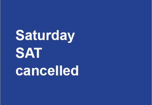 Saturday SAT cancelled