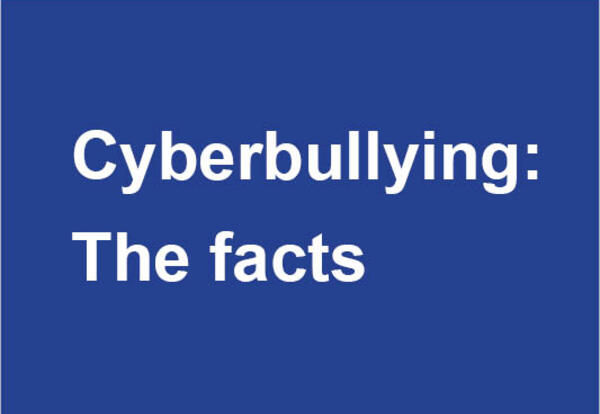 Cyberbullying: The facts