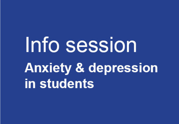 Info session: Anxiety and depression in students