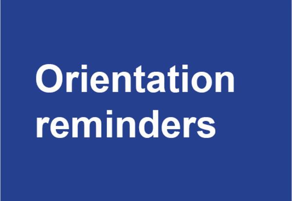 Orientation reminders