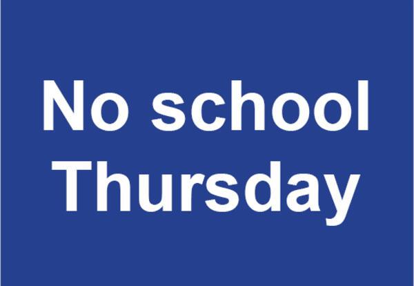 No school Thursday