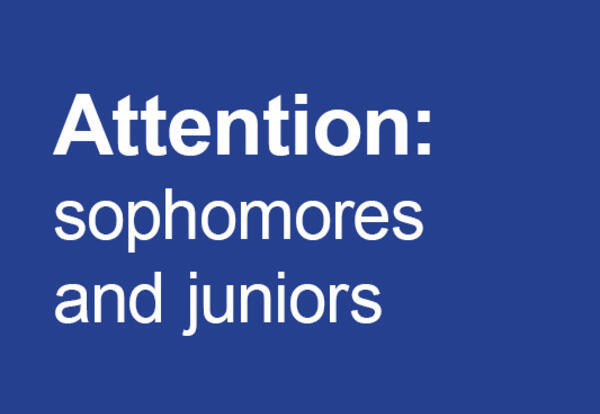 Attention: sophomores and juniors