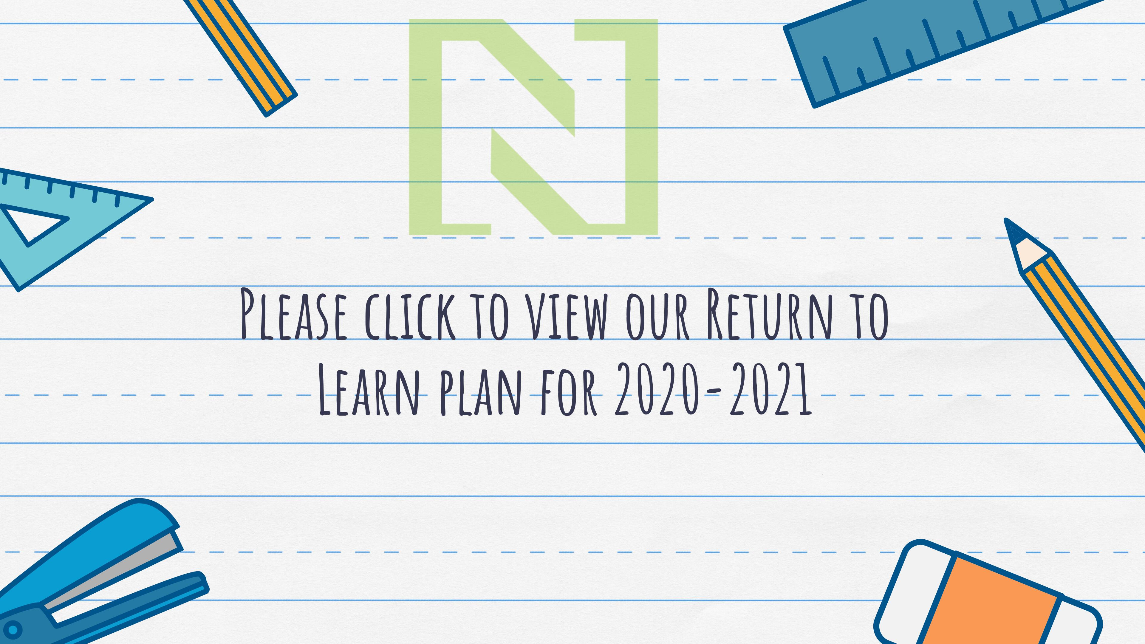 Click to Review our Return to Learn Plan