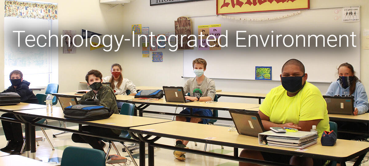 Technology-Integrated Environment