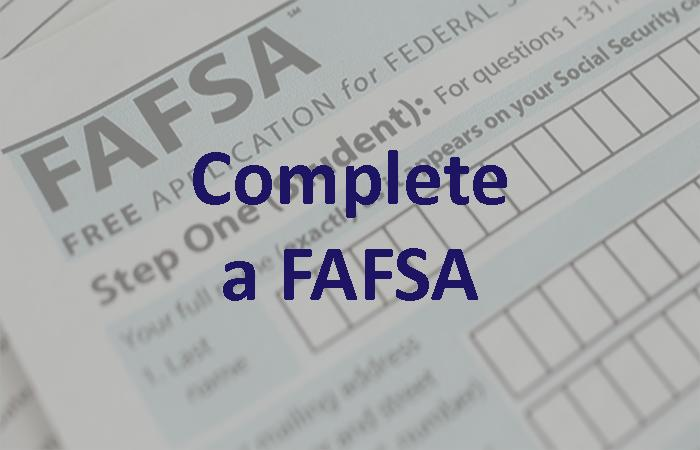 Financial Aid: Complete a FAFSA