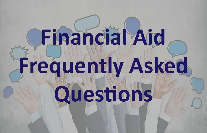 Financial Aid: Frequently Asked Questions