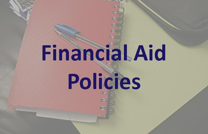 Financial Aid: Policies
