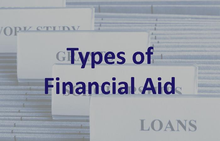 Financial Aid: Types of Financial Aid