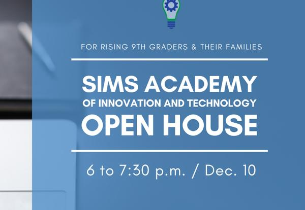 Sims Academy Open House for Rising 9th Graders