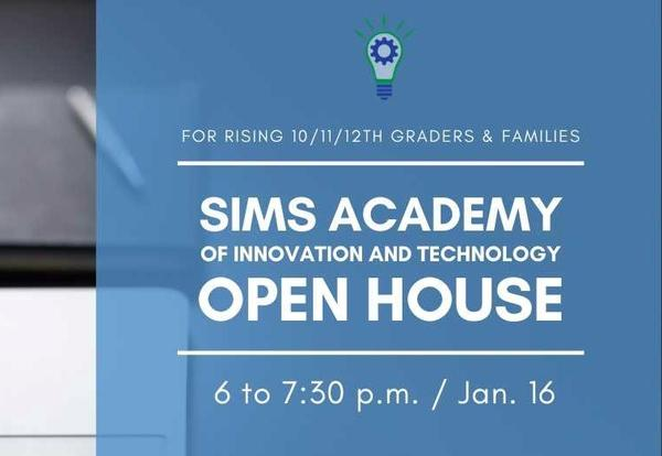 Sims Academy Open House for 10th-12th Graders