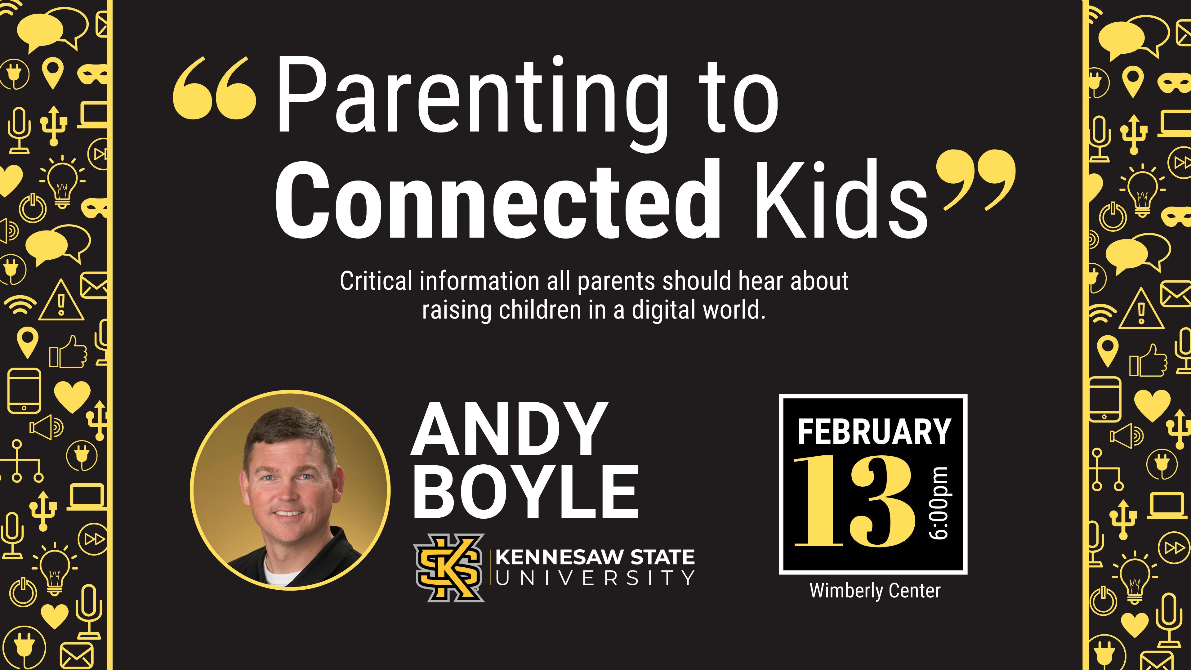 Parenting to Connected Kids - Andy Boyle