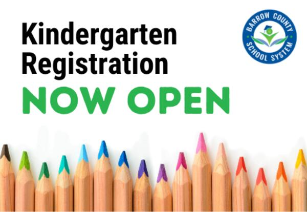 Kindergarten Registration Now Open for Barrow County School System