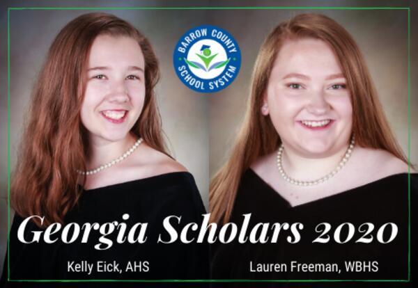 Georgia Scholars 2020, Kelly Eick, AHS and Lauren Freeman, WBHS