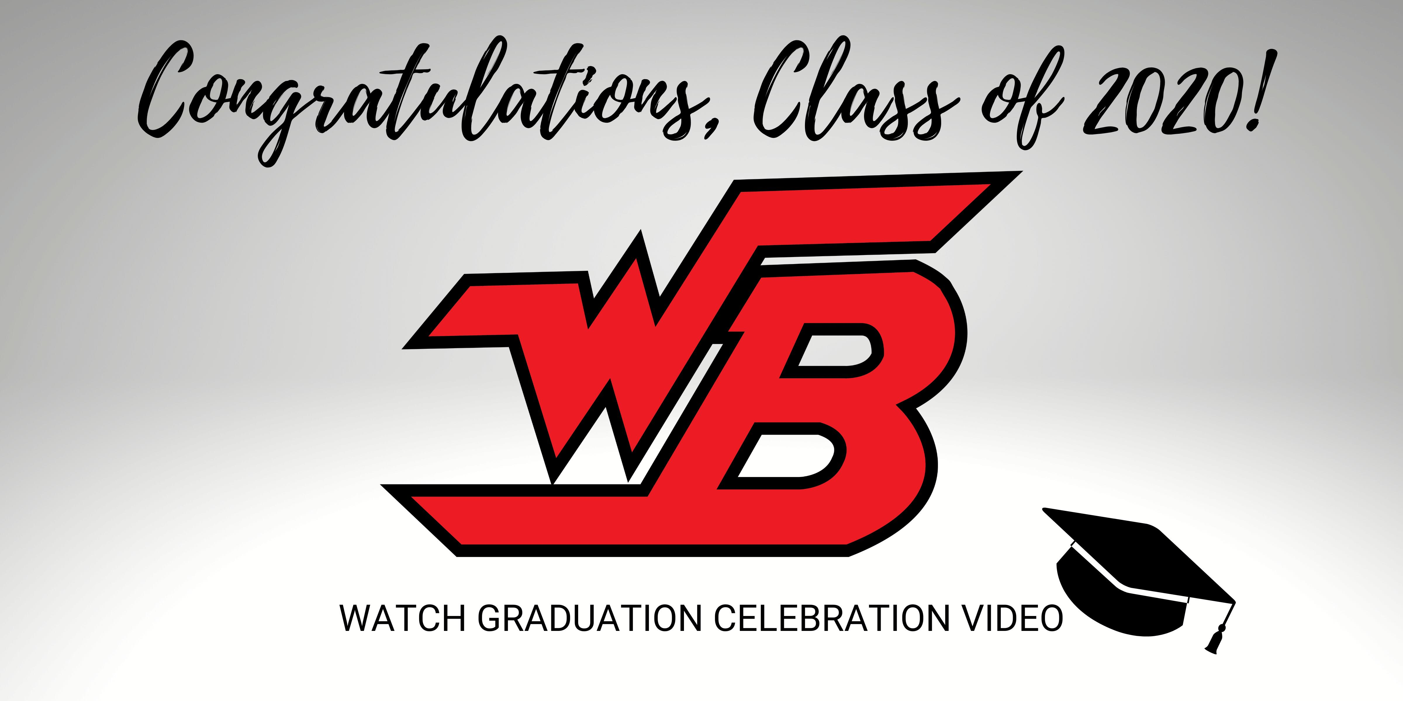 Click to watch the WBHS graduation celebration video