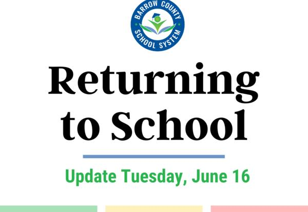 Returning to school options Update June 16