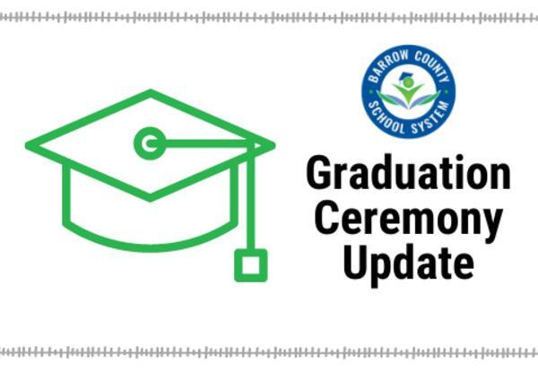 Update: Graduation Ceremonies