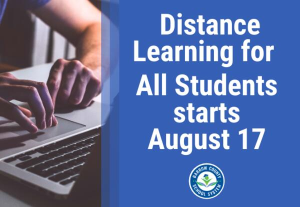 distance learning for all students starts August 17