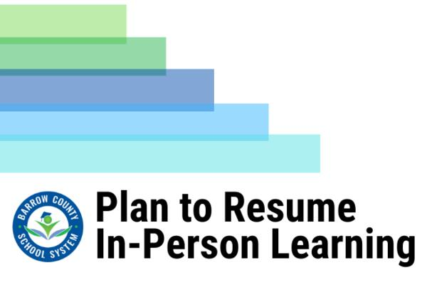 Click to see Accelerated Plan for Returning Students to In-person Learning