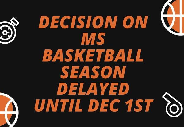 Decision for Middle School Basketball - Delayed