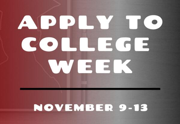 2020 Apply to College Week - Nov 9-13